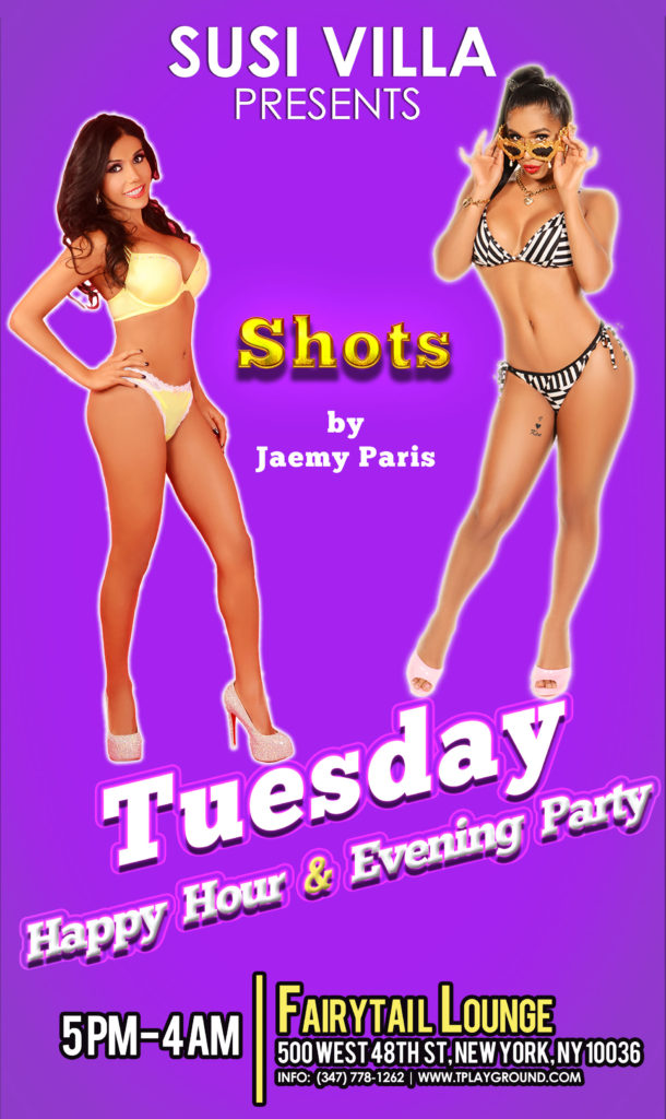 Tuesday Susi Villa TS Party - Jaemy Paris' SHOTS @ FairyTail Lounge